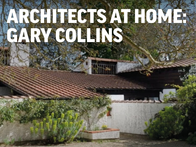 Architects at Home: Gary Collins