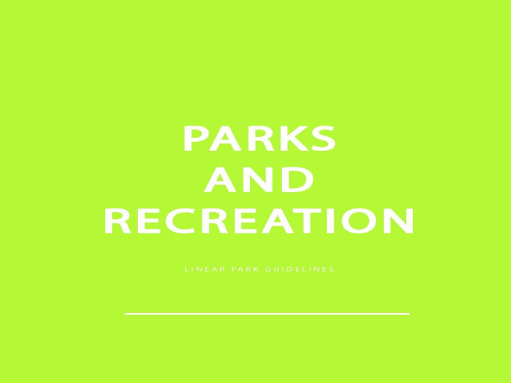 Parks and Recreation, Old Kent Road