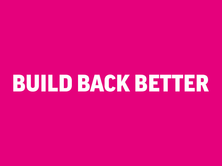Build Back Better - Call for ideas
