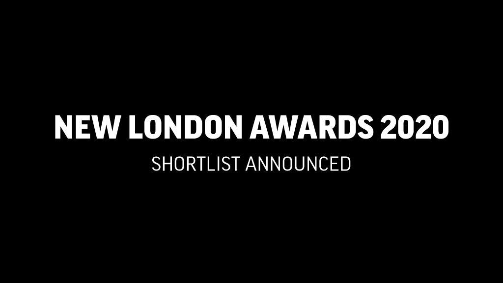 New London Awards 2020 Shortlist and People's Choice vote now open