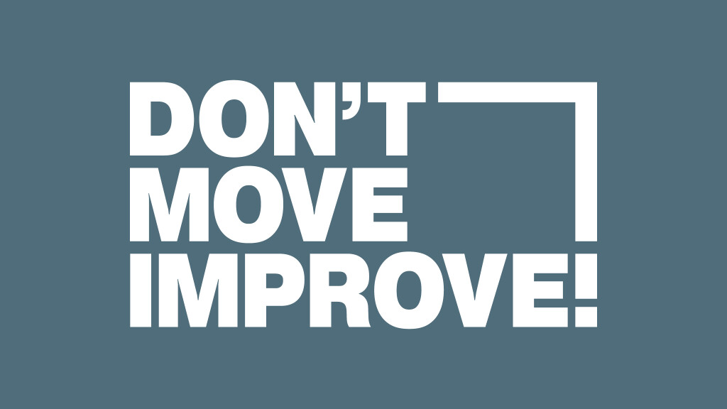 Submissions open: Don't Move, Improve!