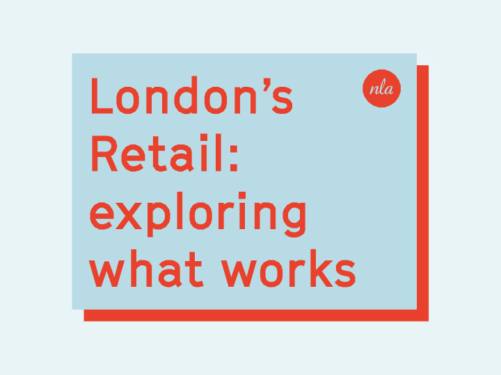London's Retail: exploring what works
