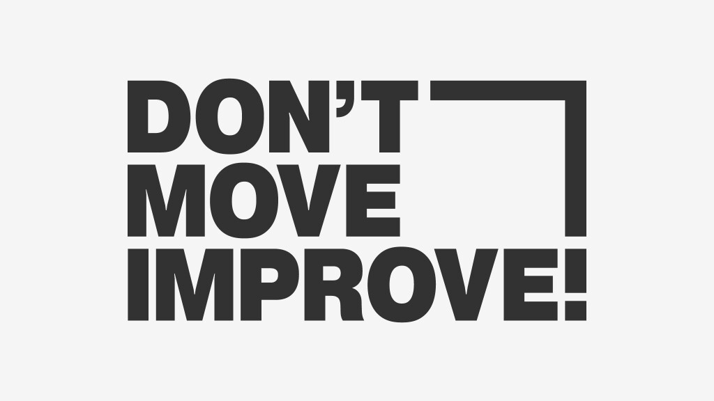 Don't Move, Improve! 2020