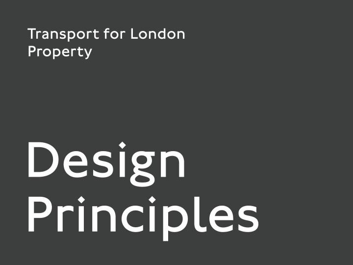 Transport for London Design Principles