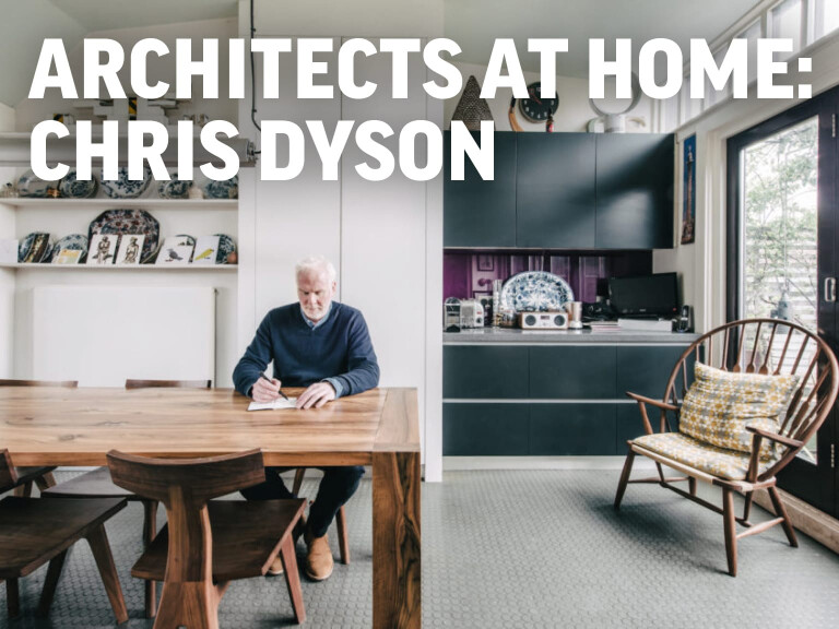 Architects at home: Chris Dyson